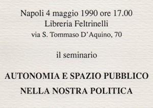 Autonomia e spazio pubblico nella nostra politica