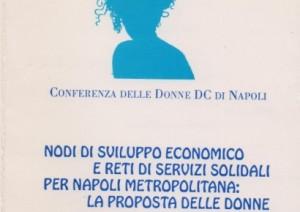 Nodi di sviluppo economico e reti di servizi solidali per Napoli metropolitana: la proposta delle donne