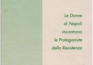 Le Donne di Napoli incontrano le Protagoniste della Resistenza