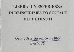 Libera: un'esperienza di reinserimento sociale dei detenuti