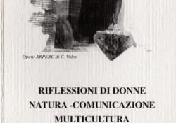 Riflessioni di Donne. Natura – comunicazione – multicultura