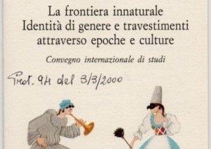 La frontiera innaturale. Identità di genere e travestimenti attraverso epoche e culture