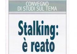 Stalking: è reato