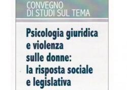 Psicologia giuridica e violenza sulle donne: la risposta sociale e legislativa