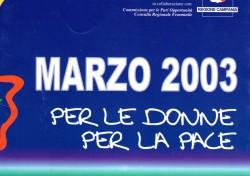 Marzo 2003 Per le donne per la pace