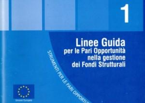 Linee Guida per le Pari Opportunità nella gestione dei Fondi Strutturali