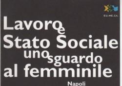 Lavoro e Stato Sociale uno sguardo al femminile