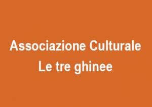 Associazione culturale Le tre ghinee